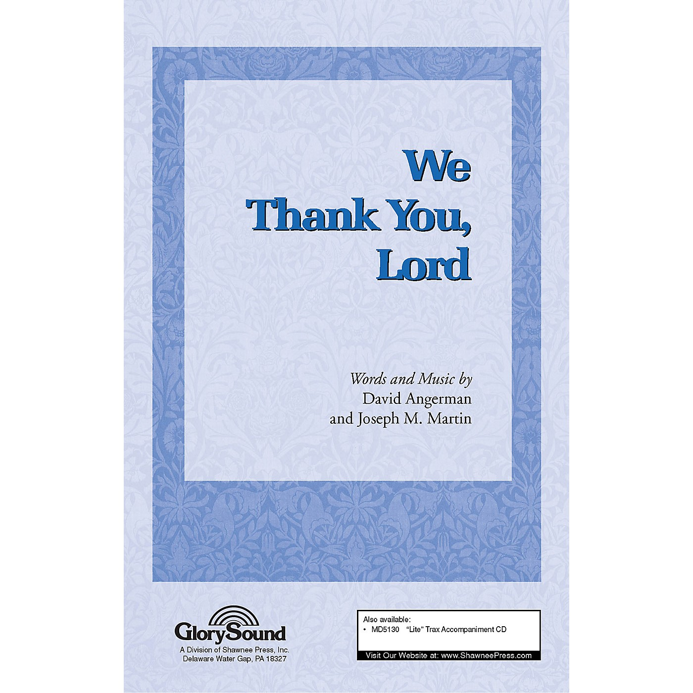 Shawnee Press We Thank You, Lord SATB composed by Joseph M. Martin thumbnail