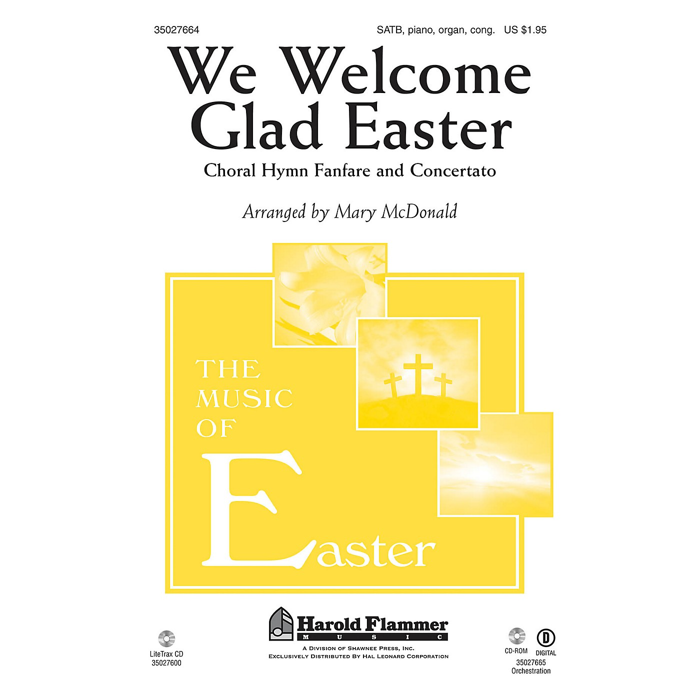 Shawnee Press We Welcome Glad Easter (Choral Hymn Fanfare and Concertato) SATB, PIANO AND ORGAN by Mary McDonald thumbnail