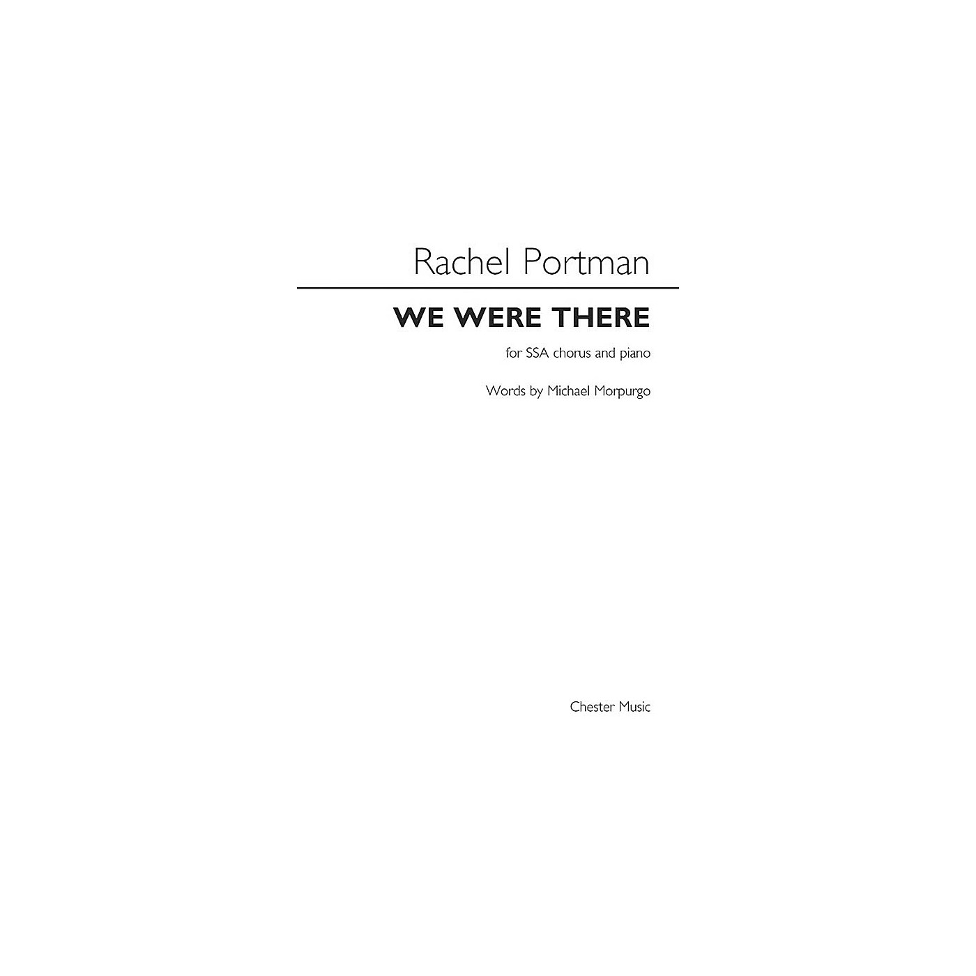 St. Rose Music Publishing Co. We Were There (SSA with Piano Accompaniment) SSA Composed by Rachel Portman thumbnail