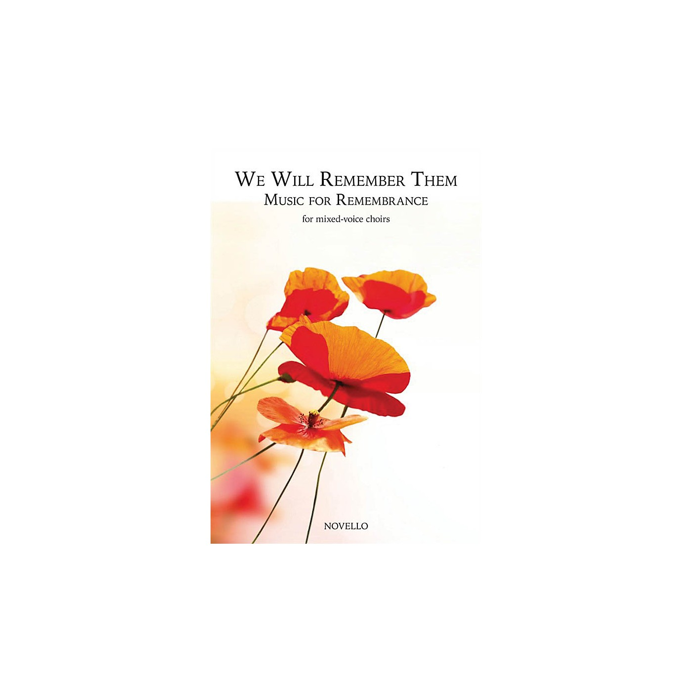 Novello We Will Remember Them: Music for Remembrance (for Mixed-Voice Choirs) SATB Composed by Various thumbnail