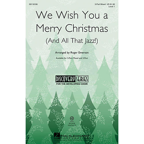 Hal Leonard We Wish You a Merry Christmas (and All That Jazz) 3-Part Mixed arranged by Roger Emerson thumbnail