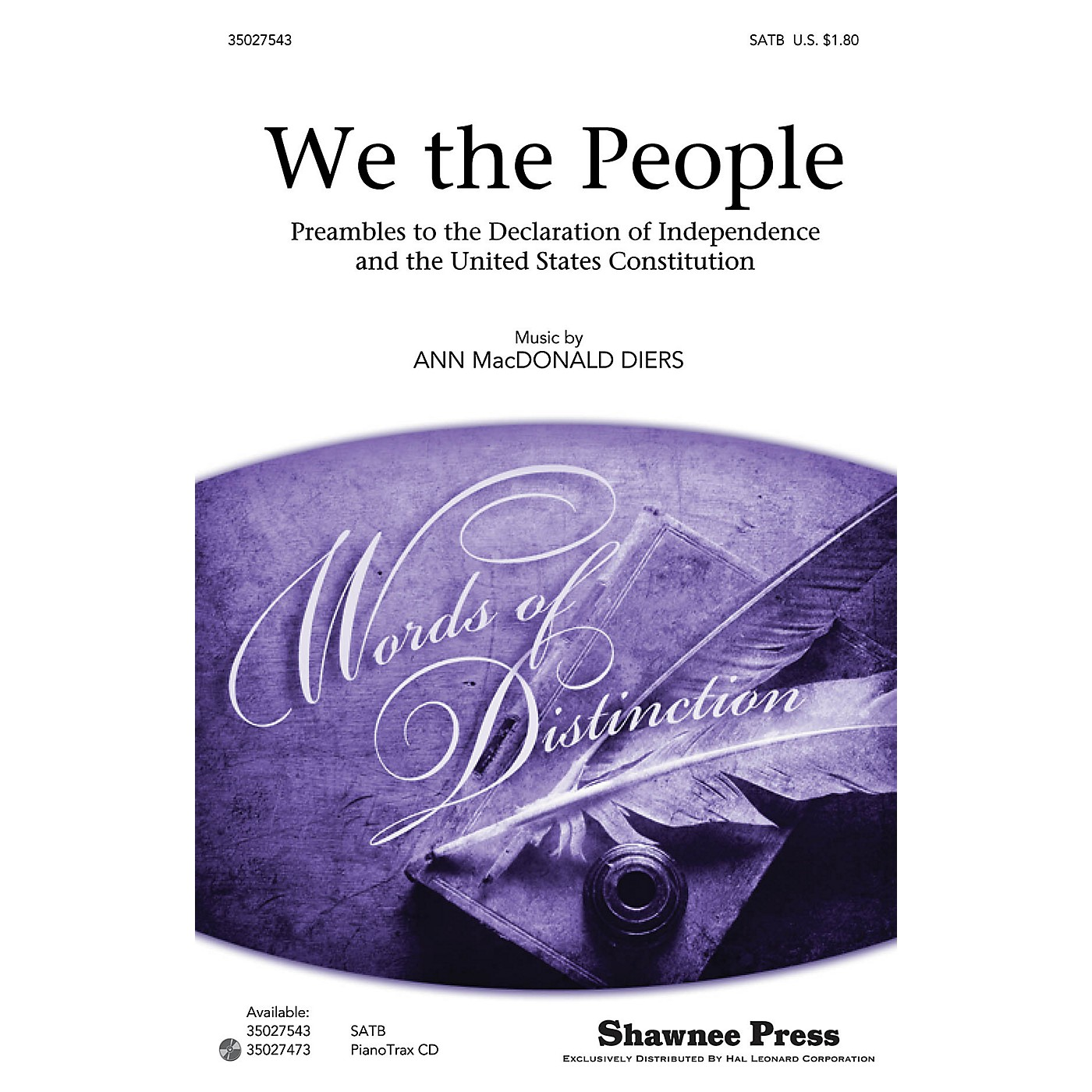 Shawnee Press We the People (Preambles to the Declaration of Independence and Constitution) SATB by Ann Macdonald Diers thumbnail