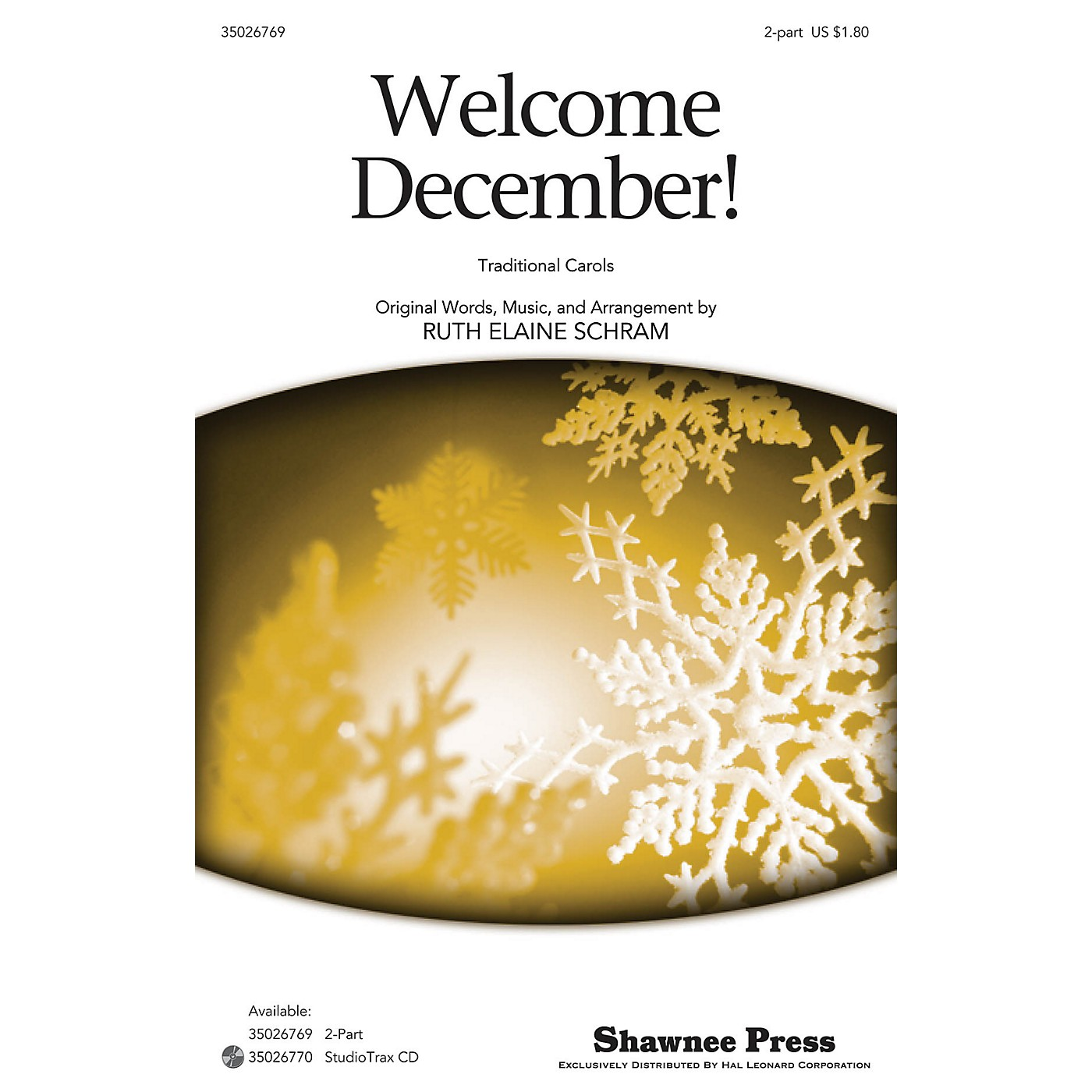 Shawnee Press Welcome December! (Deck the Hall, O Tannenbaum and The Wassail Song) 2-Part by Ruth Elaine Schram thumbnail