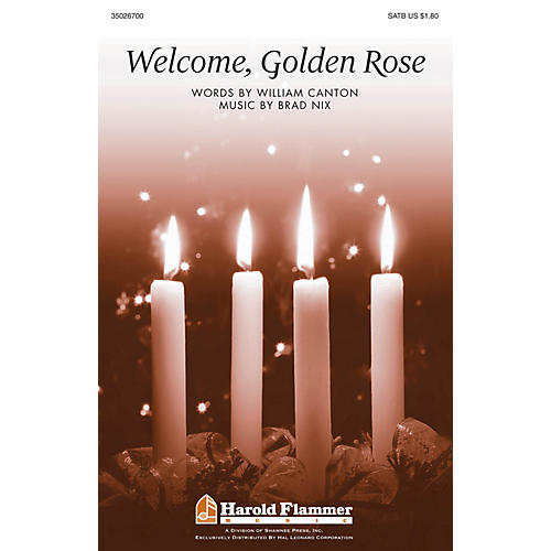 Shawnee Press Welcome, Golden Rose SATB composed by Brad Nix thumbnail