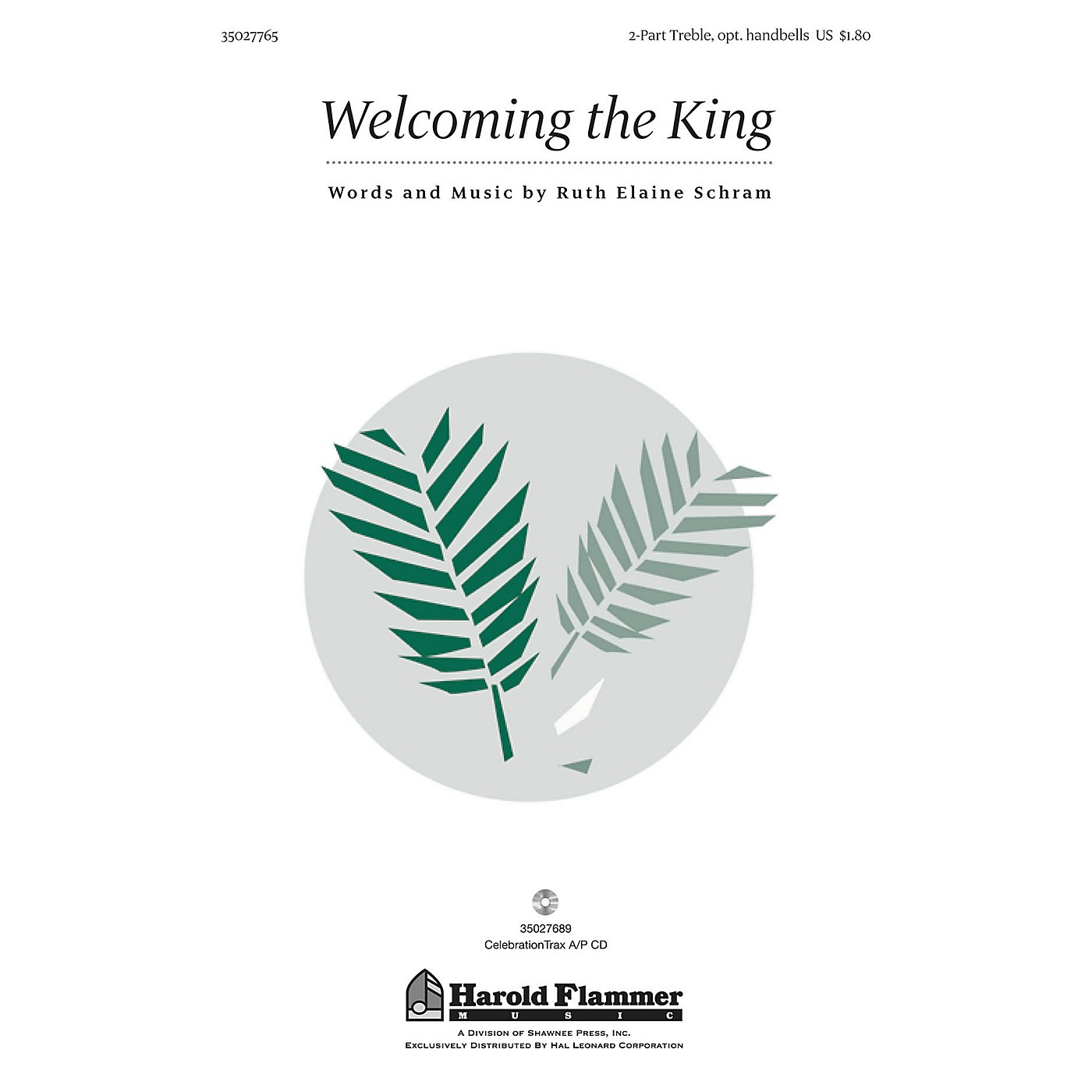 Shawnee Press Welcoming the King 2-Part composed by Ruth Elaine Schram thumbnail