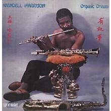 Wendell Harrison - Organic Dream