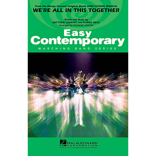Hal Leonard We're All in This Together (from High School Musical) Marching Band Level 2-3 Arranged by Johnnie Vinson thumbnail