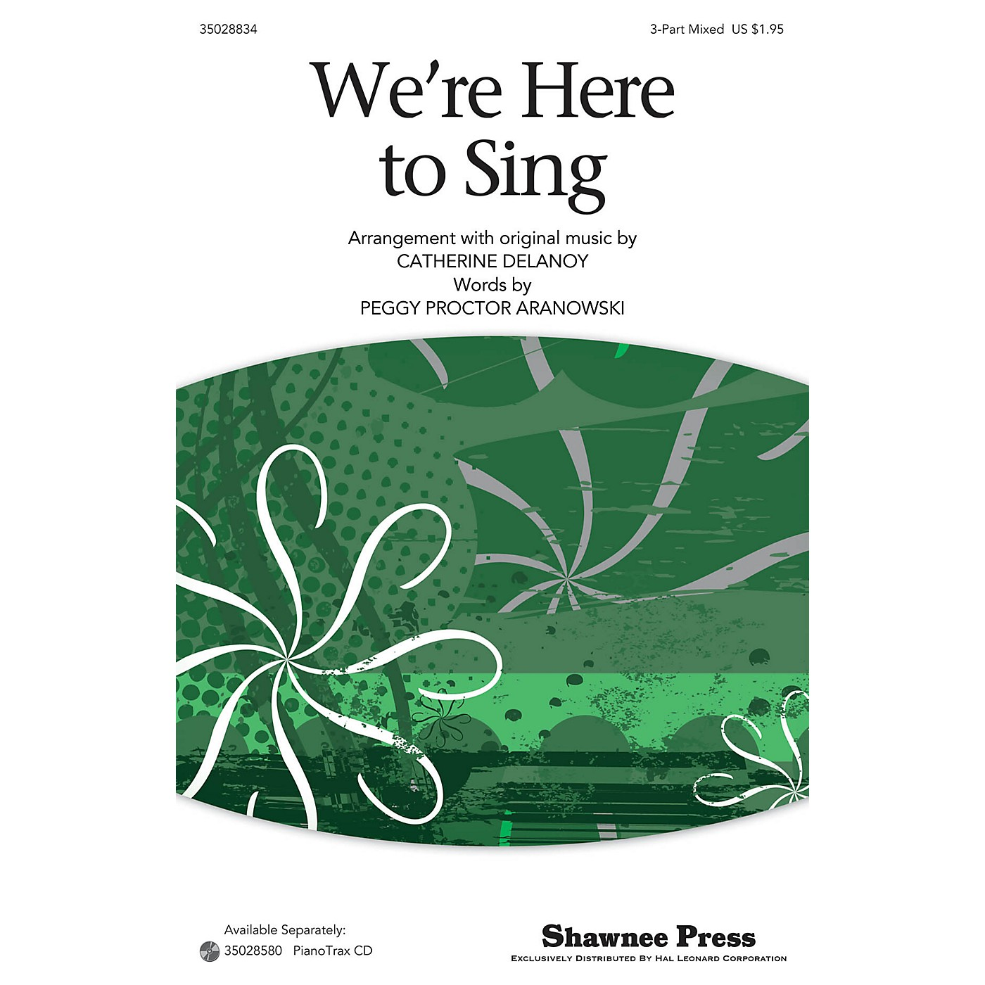 Shawnee Press We're Here To Sing 3-Part Mixed arranged by Catherine DeLanoy thumbnail