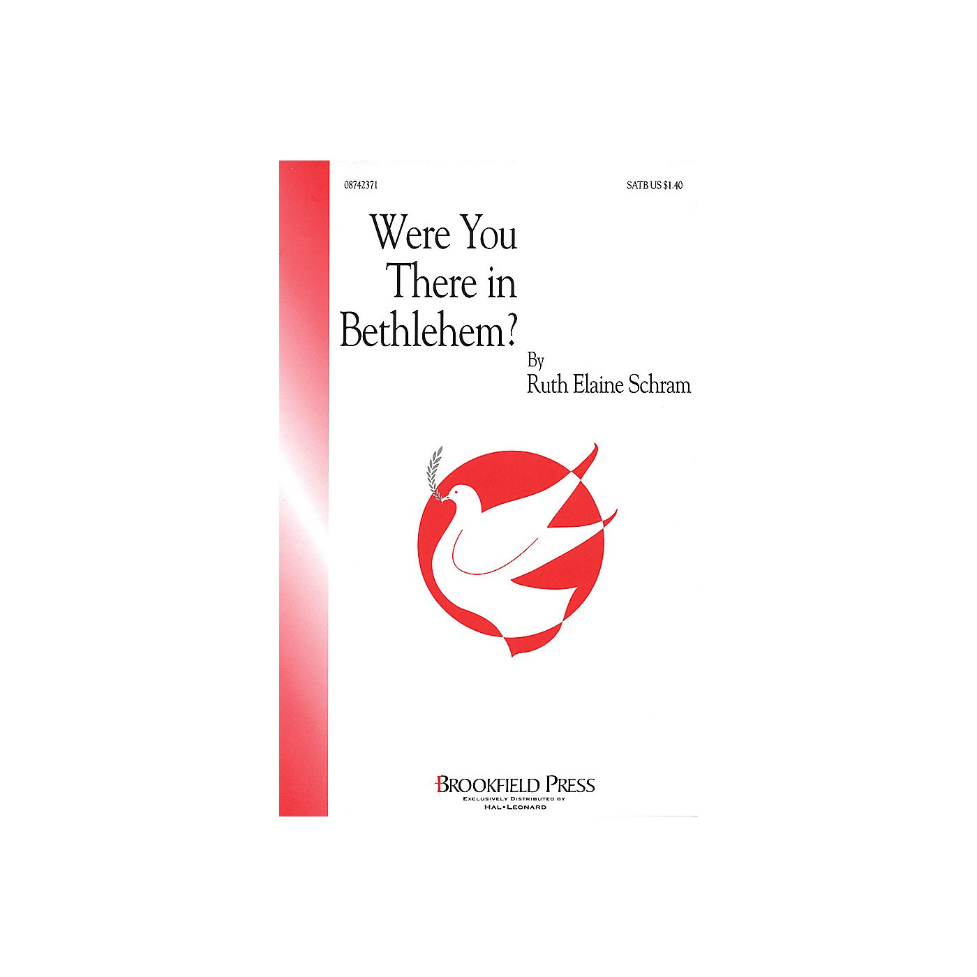 Brookfield Were You There in Bethlehem? SATB composed by Ruth Elaine Schram thumbnail