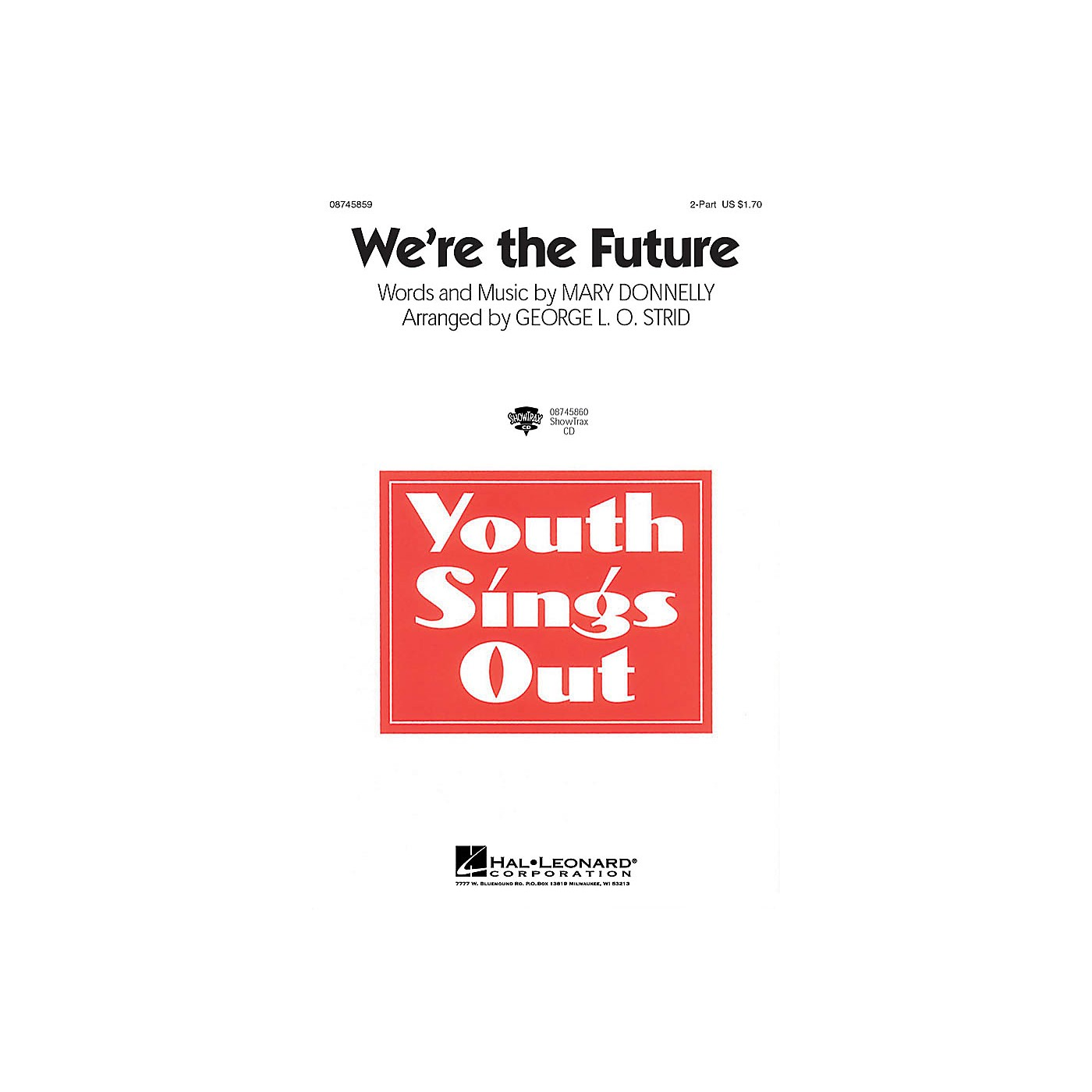 Hal Leonard We're the Future 3-Part Mixed Arranged by George L.O. Strid thumbnail