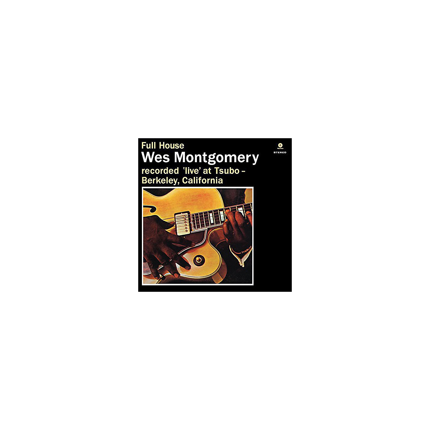 Alliance Wes Montgomery - Full House thumbnail