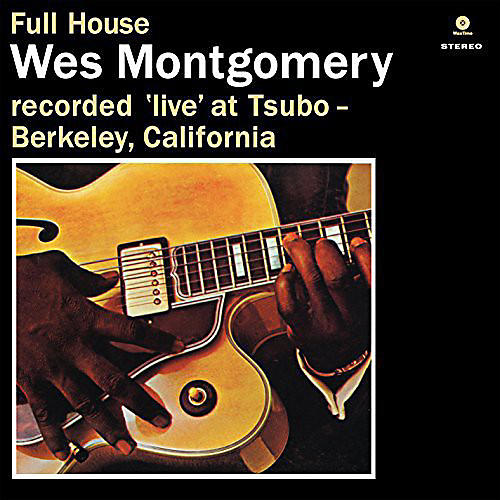 Alliance Wes Montgomery - Full House thumbnail