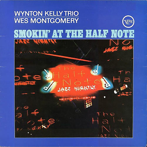 Alliance Wes Montgomery - Smokin' At The Half Note thumbnail
