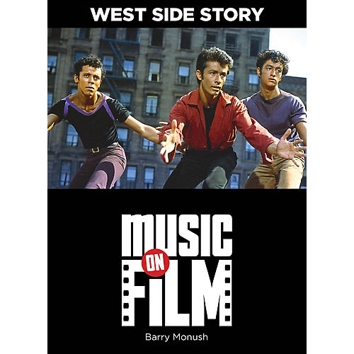 Limelight Editions West Side Story (Music on Film Series) Music On Filments Series Softcover Written by Barry Monush thumbnail