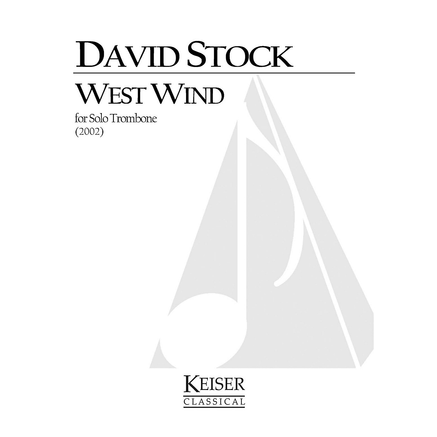 Lauren Keiser Music Publishing West Wind (Trombone Solo) LKM Music Series Composed by David Stock thumbnail