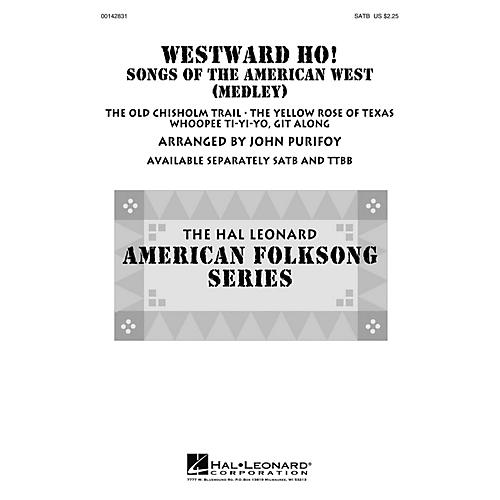 Hal Leonard Westward Ho! Songs of the American West (Medley) SATB arranged by John Purifoy thumbnail