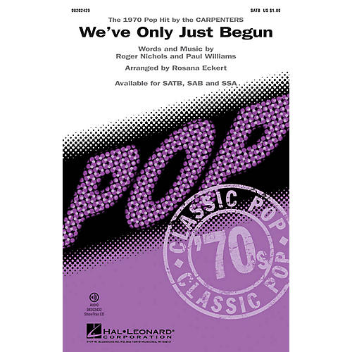 Hal Leonard We've Only Just Begun SAB by The Carpenters Arranged by Rosana Eckert thumbnail
