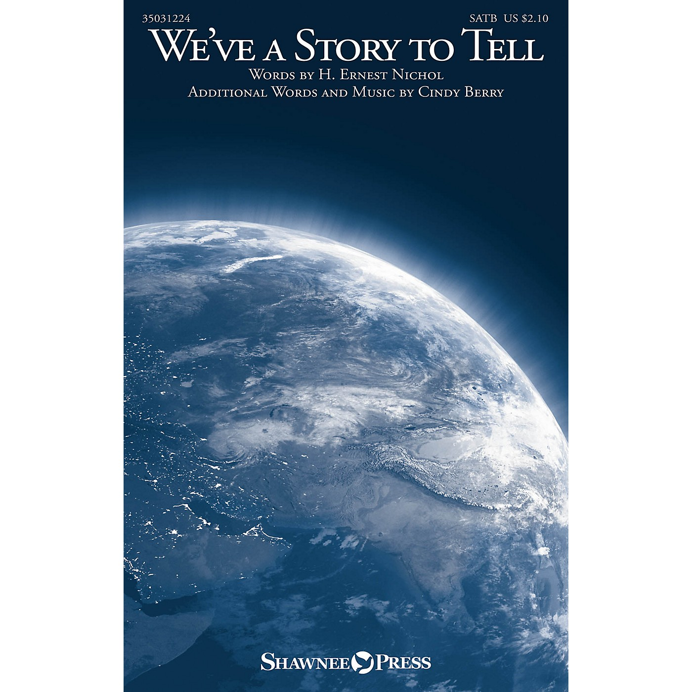 Shawnee Press We've a Story to Tell SATB composed by Cindy Berry thumbnail