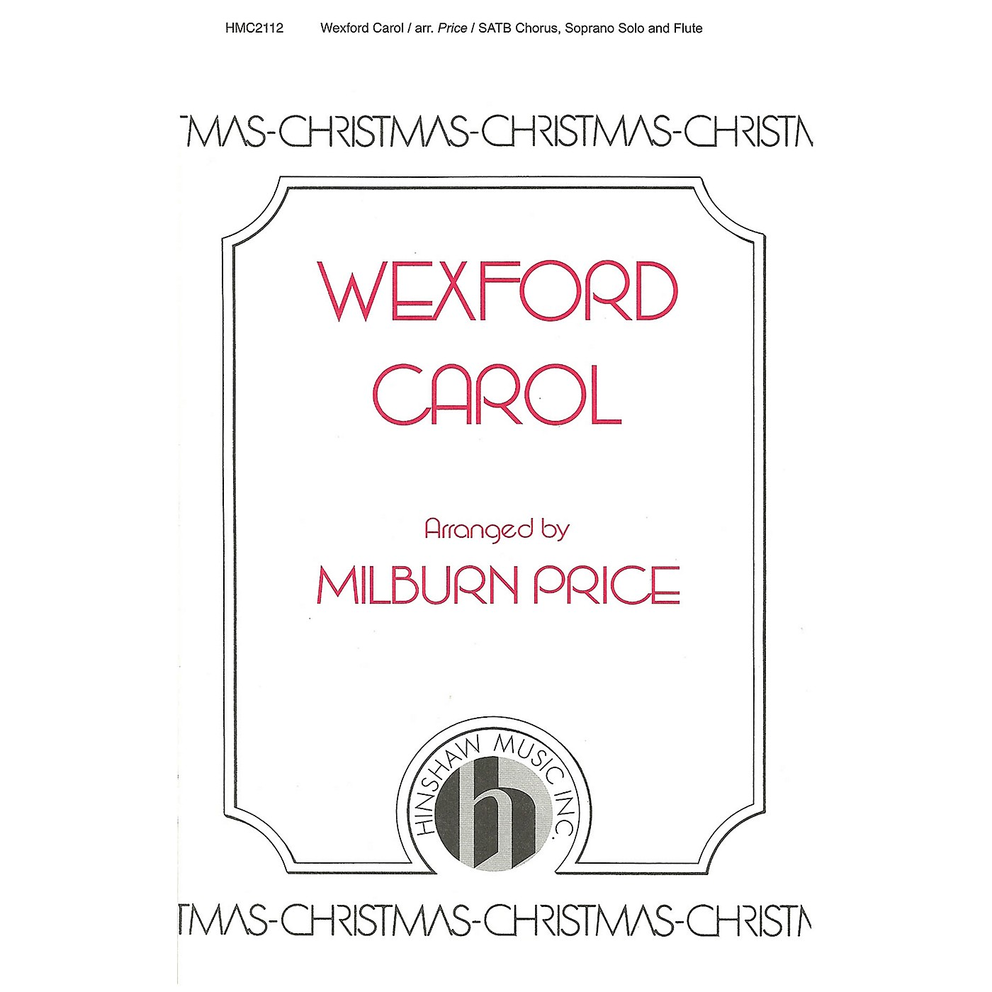 Hinshaw Music Wexford Carol SATB arranged by Milburn Price thumbnail