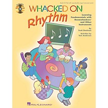 Hal Leonard Whacked on Rhythm (Learning Fundamentals with Boomwhackers and Other Instruments) by Tom Anderson