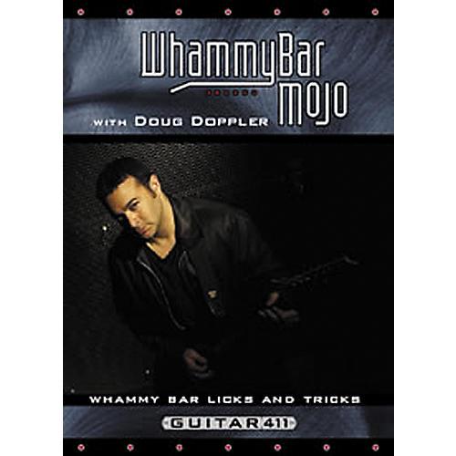 Guitar 411 Whammy Bar Mojo with Doug Doppler DVD thumbnail