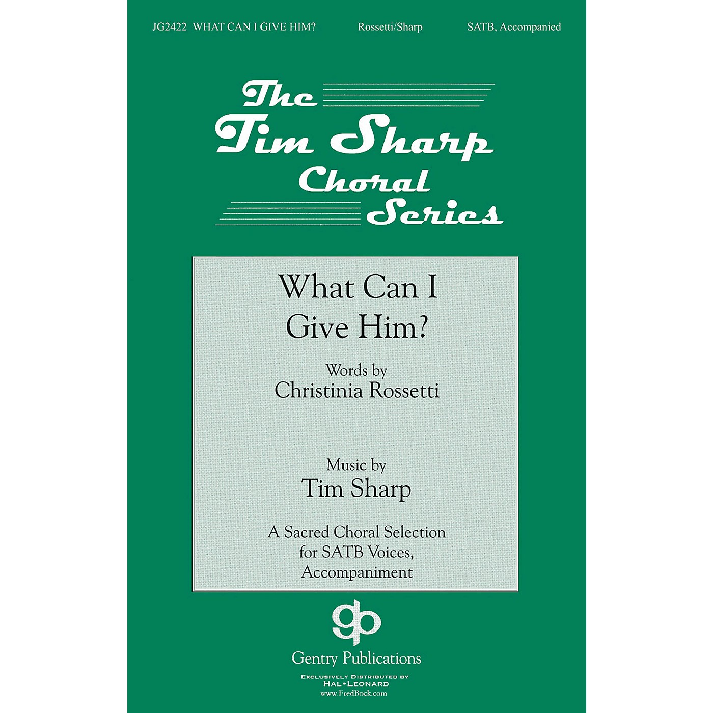Gentry Publications What Can I Give Him SATB composed by Tim Sharp thumbnail