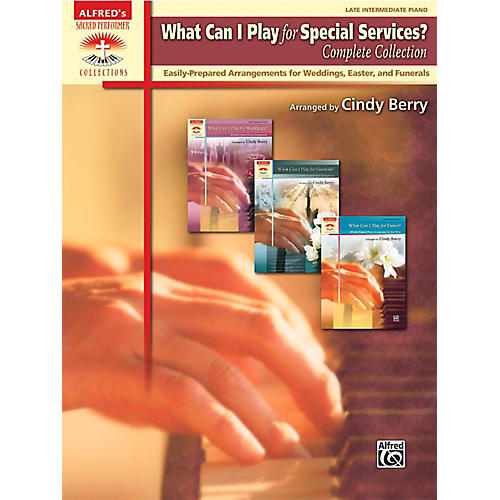 Alfred What Can I Play for Special Services?, Complete Collection - Late Intermediate Book thumbnail