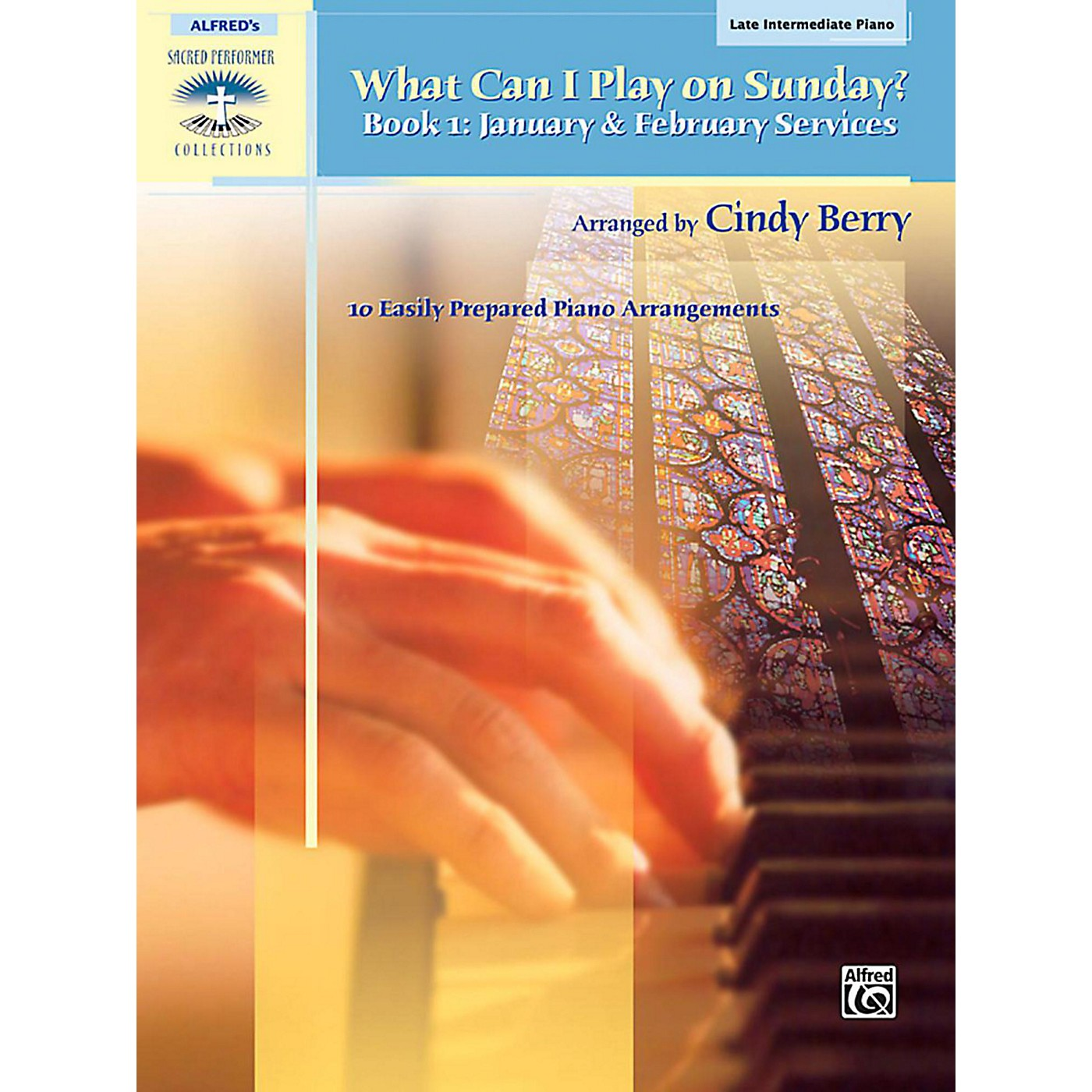Alfred What Can I Play on Sunday? Book 1: January & February Services Late Intermediate Piano thumbnail