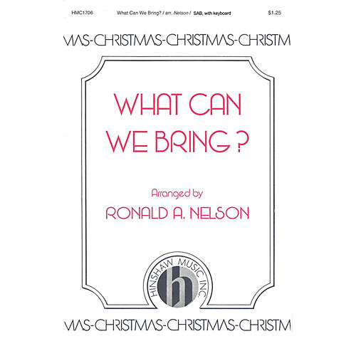 Hinshaw Music What Can We Bring? SAB arranged by Nelson thumbnail