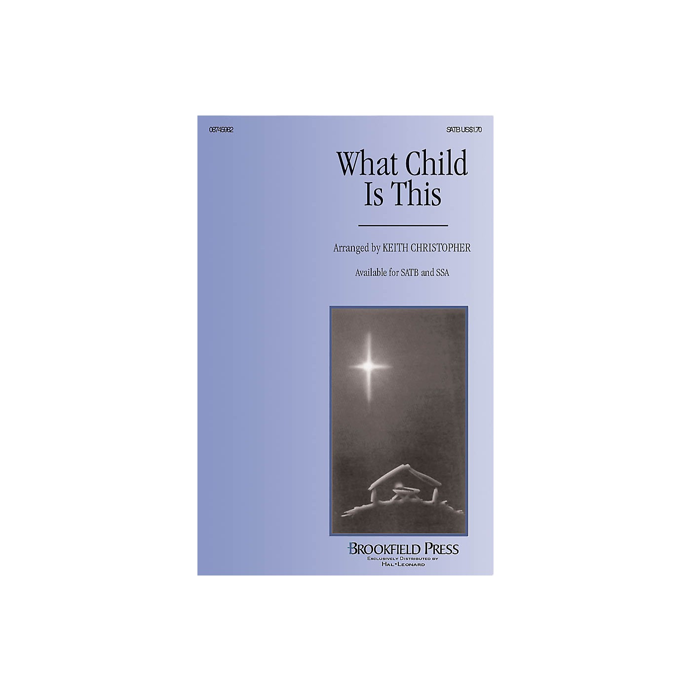 Brookfield What Child Is This SSA Arranged by Keith Christopher thumbnail