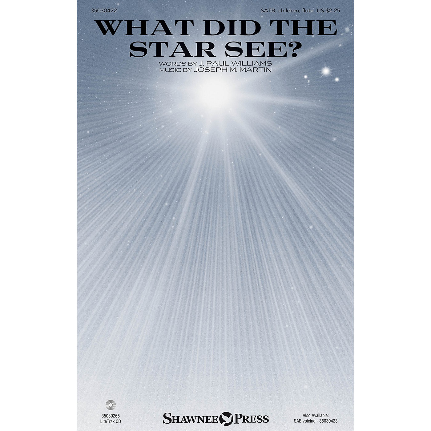 Shawnee Press What Did the Star See? SATB, CHILDREN, FLUTE composed by Joseph M. Martin thumbnail