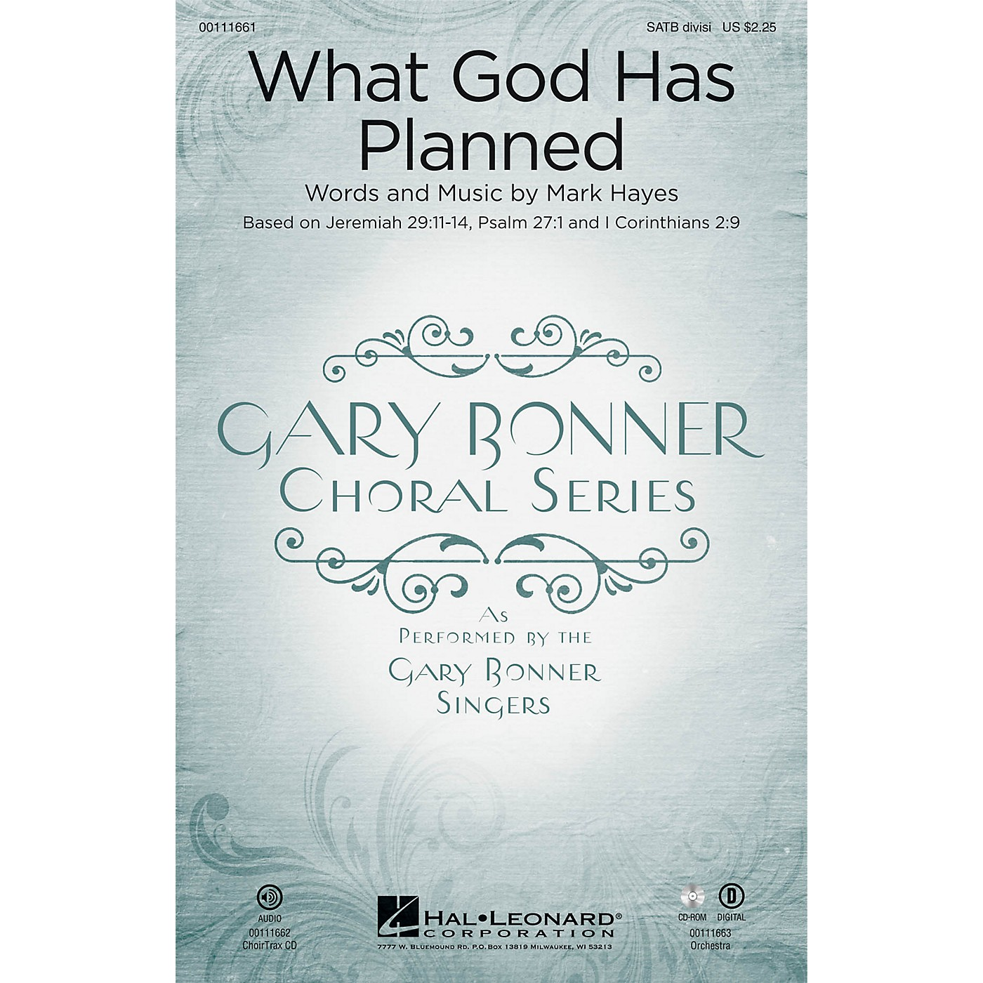 Hal Leonard What God Has Planned (Gary Bonner Choral Series) CHOIRTRAX CD Composed by Mark Hayes thumbnail