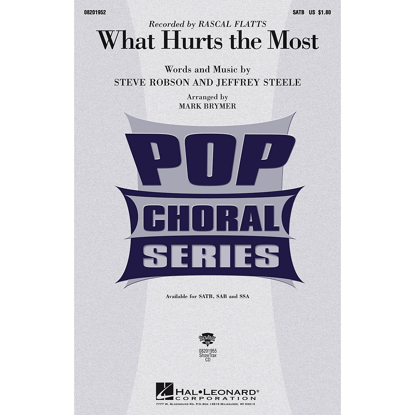 Hal Leonard What Hurts the Most SAB by Rascal Flatts Arranged by Mark Brymer thumbnail