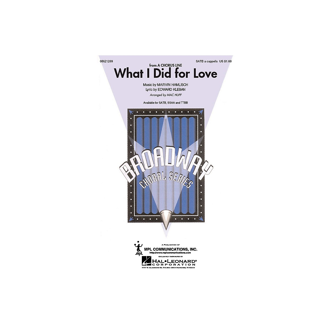 Hal Leonard What I Did for Love (from A Chorus Line) TTBB A Cappella Arranged by Mac Huff thumbnail