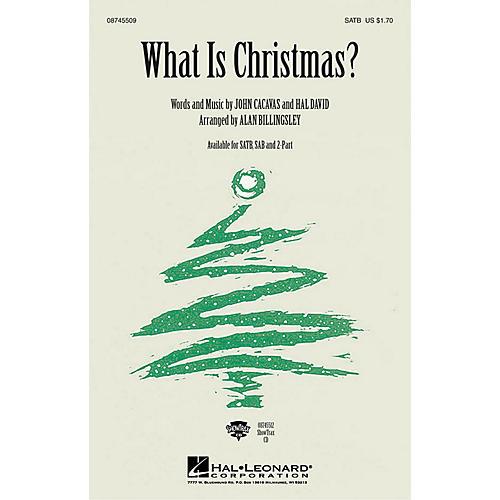 Hal Leonard What Is Christmas SAB Arranged by Alan Billingsley thumbnail