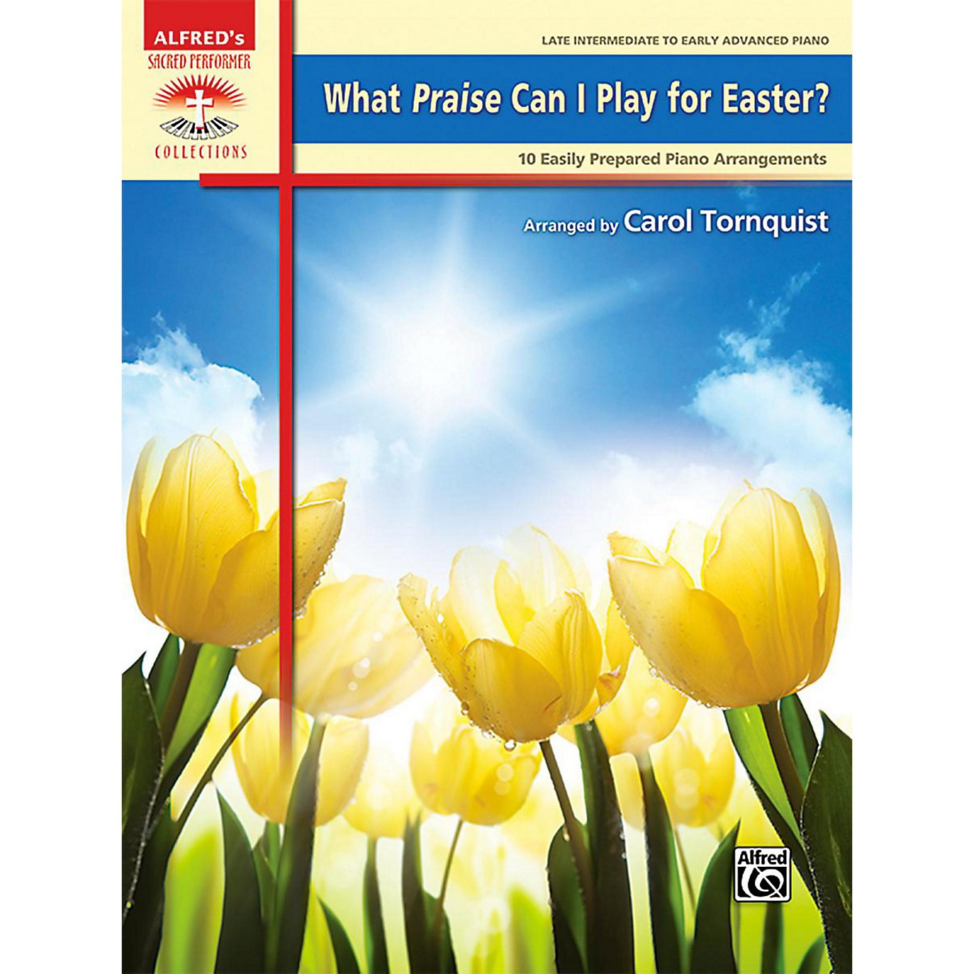 Alfred What Praise Can I Play for Easter?  Late Intermediate/Early Advanced Piano Book thumbnail