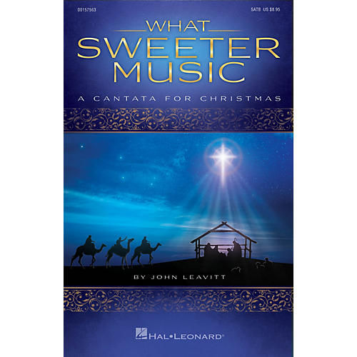Hal Leonard What Sweeter Music (A Cantata for Christmas) CD 10-PAK Arranged by John Leavitt thumbnail