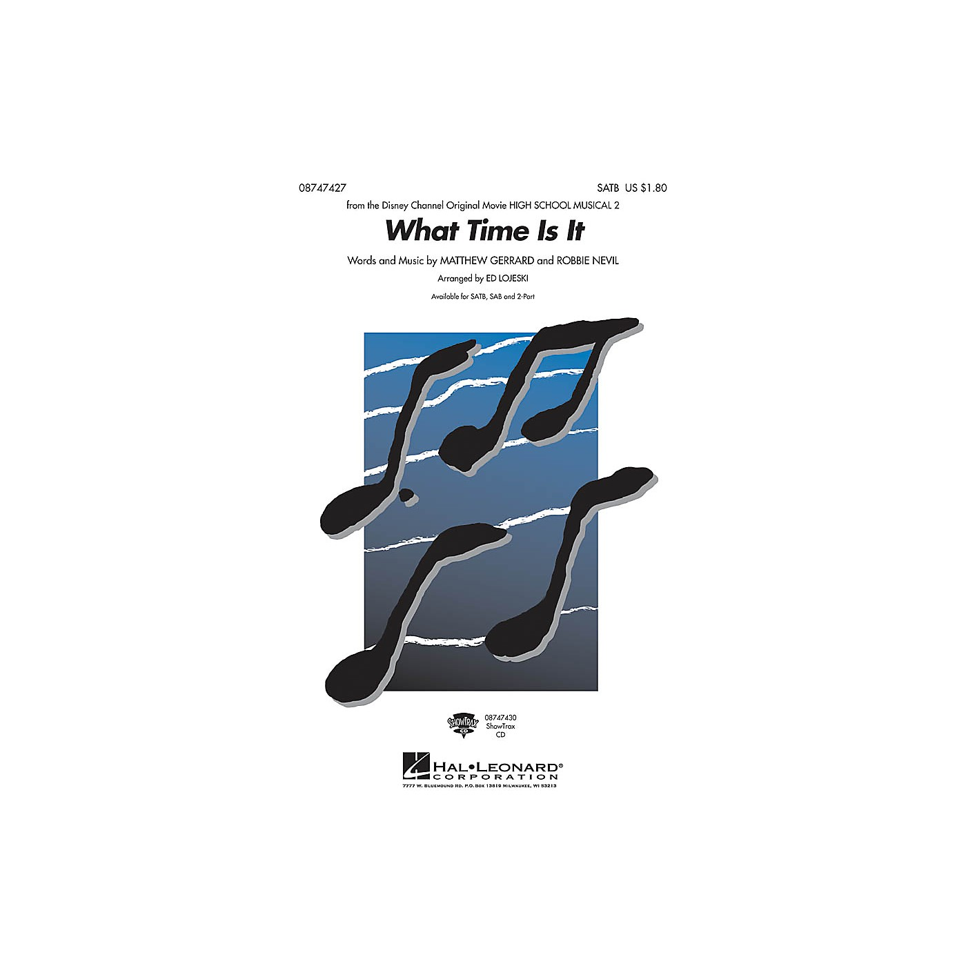Hal Leonard What Time Is It (from High School Musical 2) SAB Arranged by Ed Lojeski thumbnail