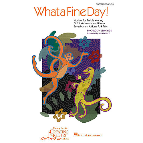Hal Leonard What a Fine Day! Musical for Treble Voices, Orff Instruments and Piano (Singer's 5-Pack) thumbnail