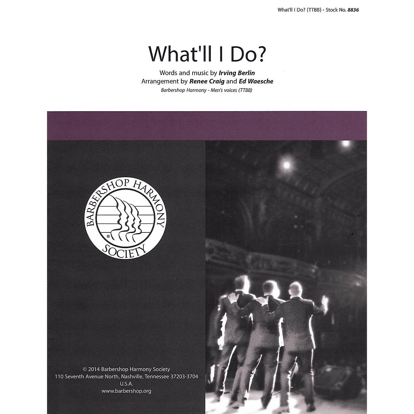 Barbershop Harmony Society What'll I Do? TTBB A Cappella arranged by Ed Waesche thumbnail