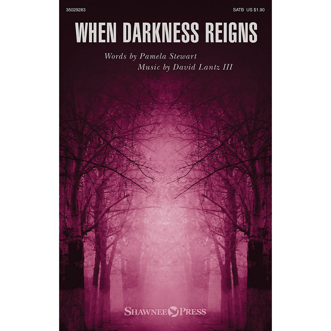 Shawnee Press When Darkness Reigns SATB composed by Pamela Stewart thumbnail