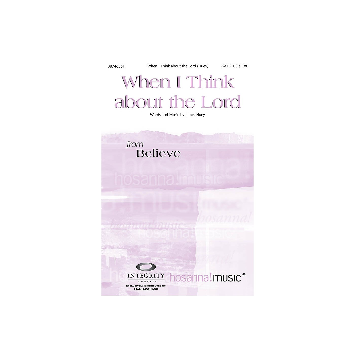 Integrity Music When I Think About the Lord SATB Composed by James Huey thumbnail