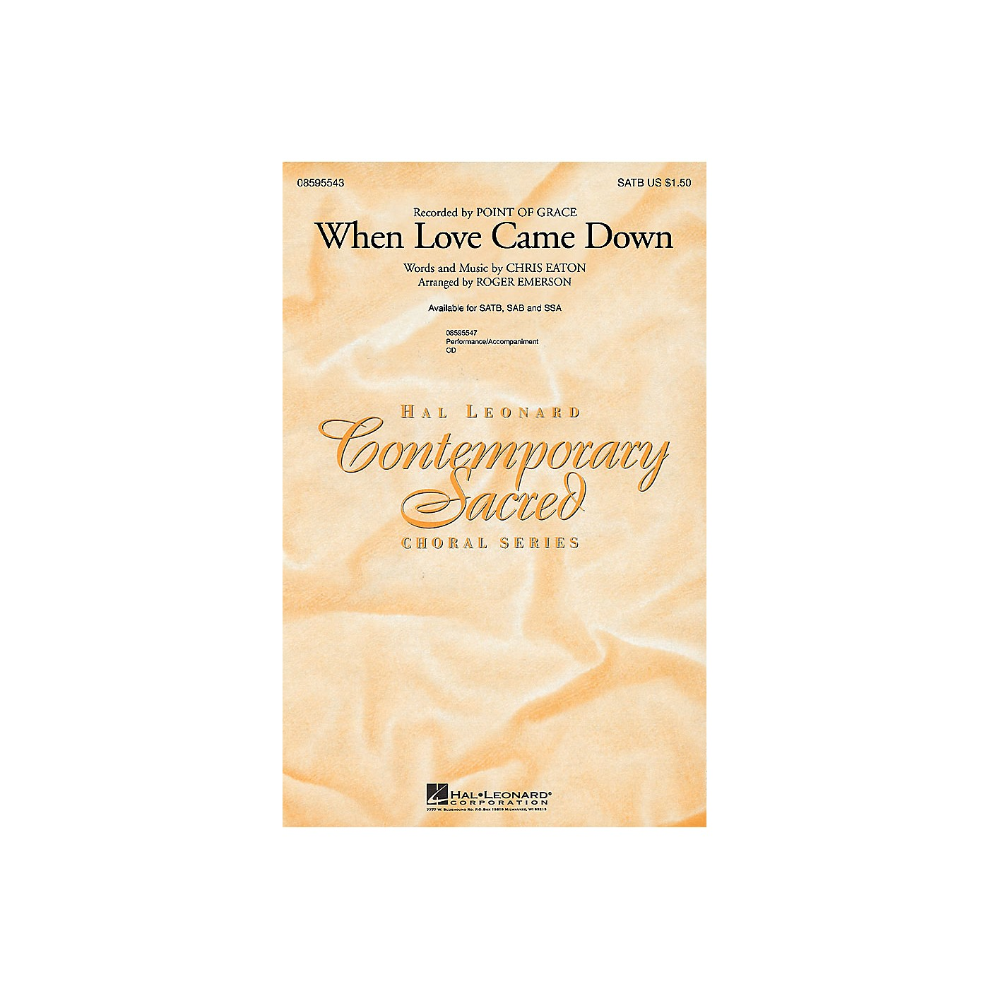 Hal Leonard When Love Came Down SATB by Point Of Grace arranged by Roger Emerson thumbnail