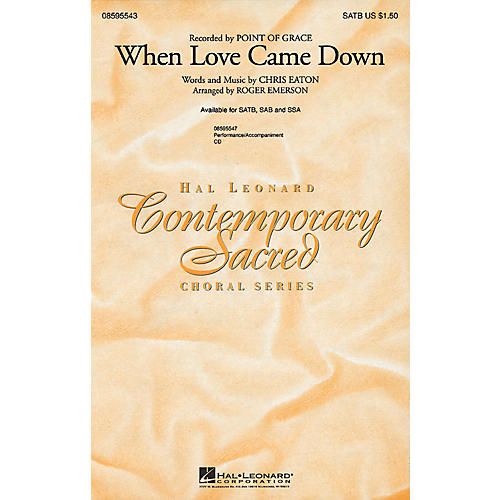 Hal Leonard When Love Came Down ShowTrax CD by Point Of Grace Arranged by Roger Emerson thumbnail