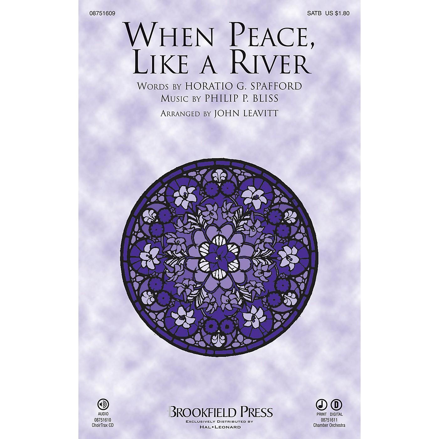 Brookfield When Peace Like a River SATB arranged by John Leavitt thumbnail