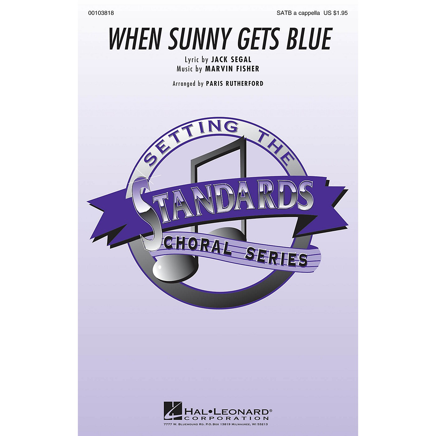 Hal Leonard When Sunny Gets Blue SATB a cappella arranged by Paris Rutherford thumbnail