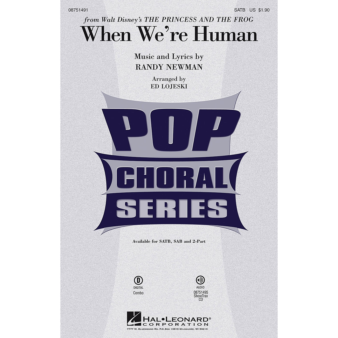 Hal Leonard When We're Human (from Walt Disney's The Princess and the Frog) SAB Arranged by Ed Lojeski thumbnail
