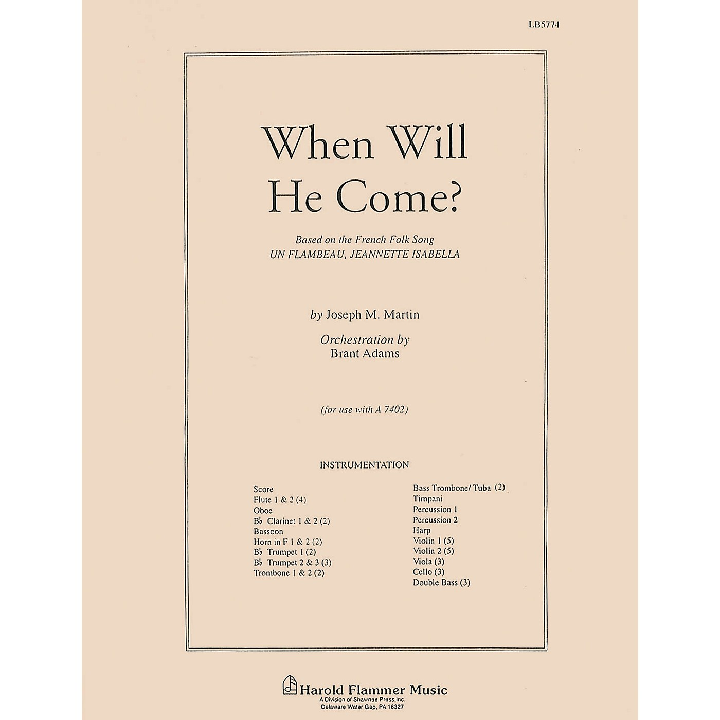 Shawnee Press When Will He Come? Score & Parts arranged by Brant Adams thumbnail