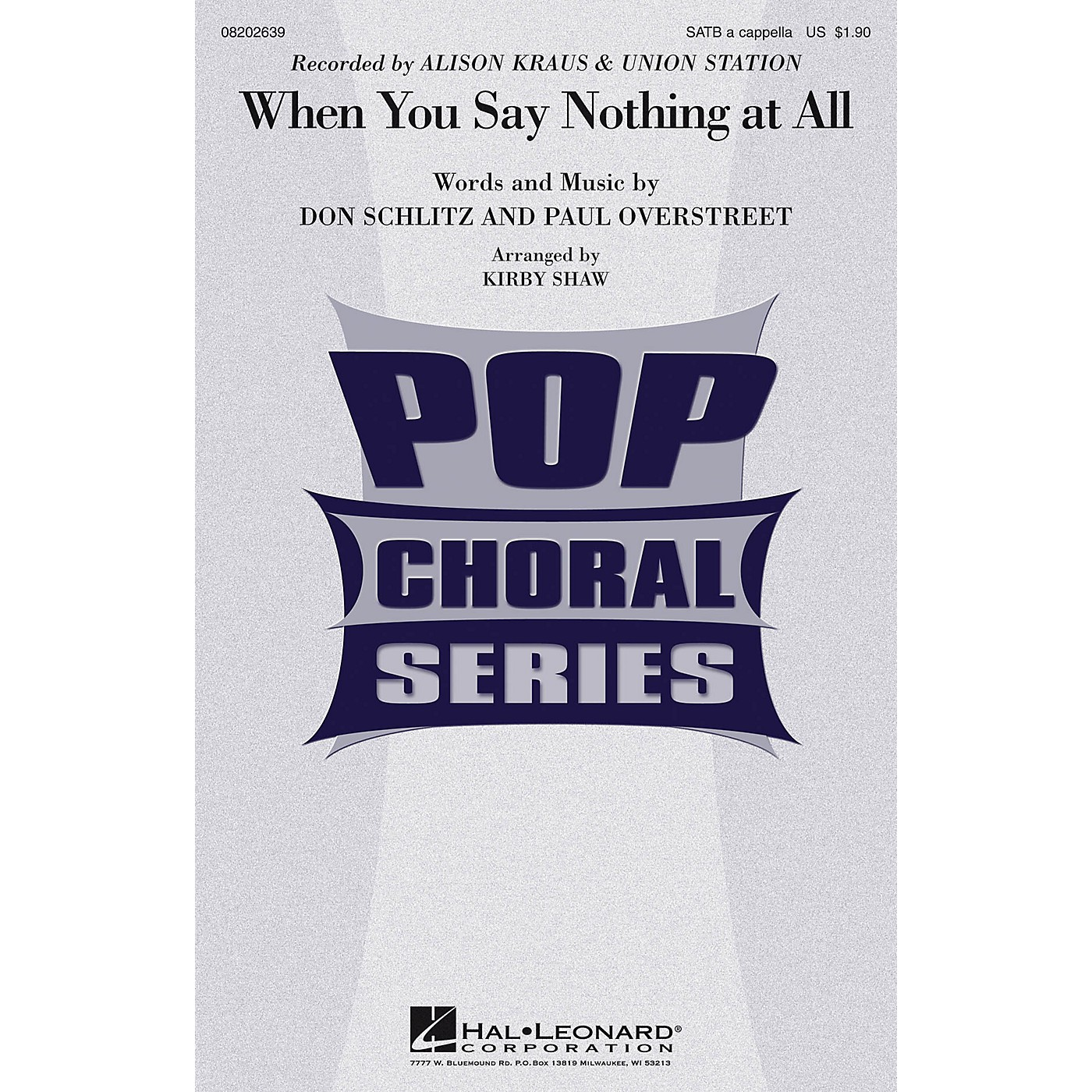 Hal Leonard When You Say Nothing at All SATB a cappella by Alison Krauss arranged by Kirby Shaw thumbnail