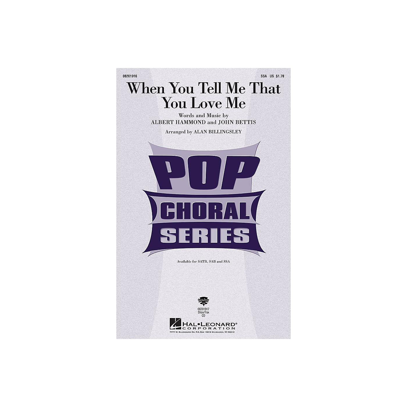 Hal Leonard When You Tell Me that You Love Me SSA arranged by Alan Billingsley thumbnail